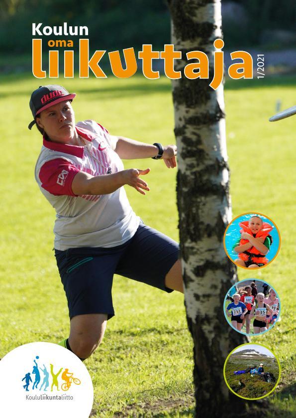 Koulun oma liikuttaja 1-2021 kansi, jossa nainen heittää koivun takaa frisbeegolf-kiekkoa.